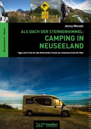 Freedom Camping in Neuseeland das müsst ihr wissen